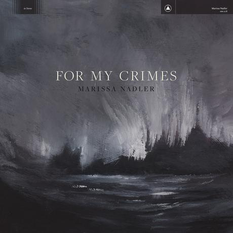 Pop-Neuerscheinungen: Marissa Nadler: For My Crimes