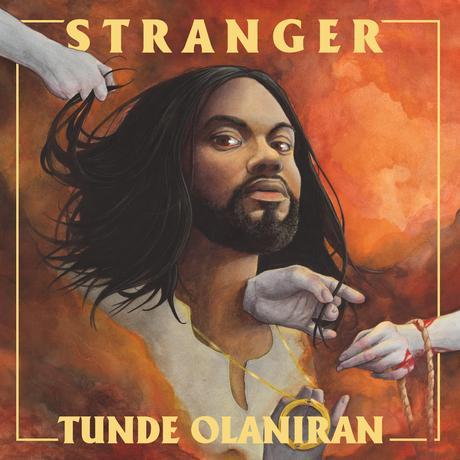 Pop-Neuerscheinungen: Tunde Olaniran: Stranger