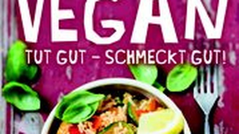 Jerome Eckmeier: Vegan tut gut – schmeckt gut, Dorling Kindersley Verlag