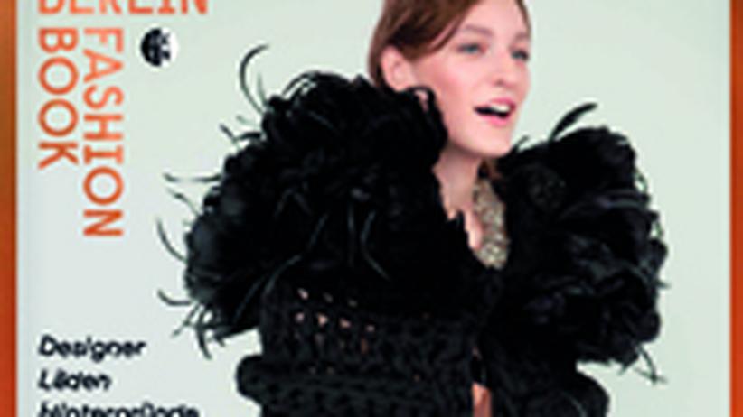 Das Handbuch für die Berliner Modeszene