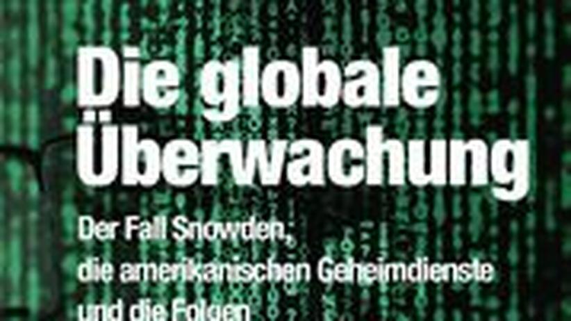 Glenn Greenwald: Die globale Überwachung