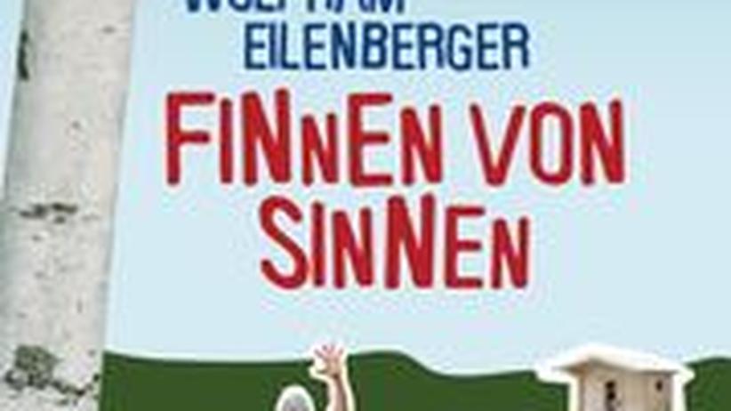 """Wolfram Eilenberger: """"Finnen von Sinnen""""; Blanvalet, 256 Seiten, 16,95 Euro"""