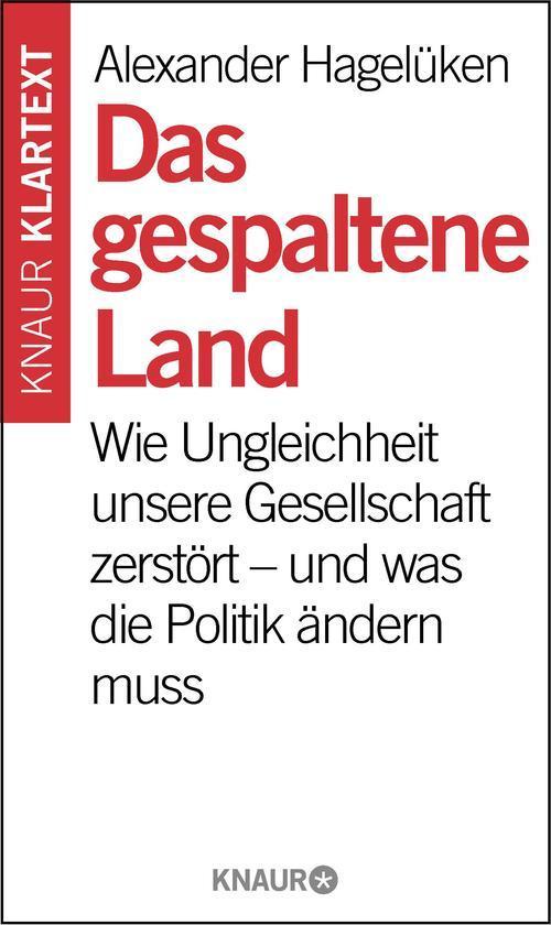 """Alexander Hagelüken """"Das gespaltene Land"""""""