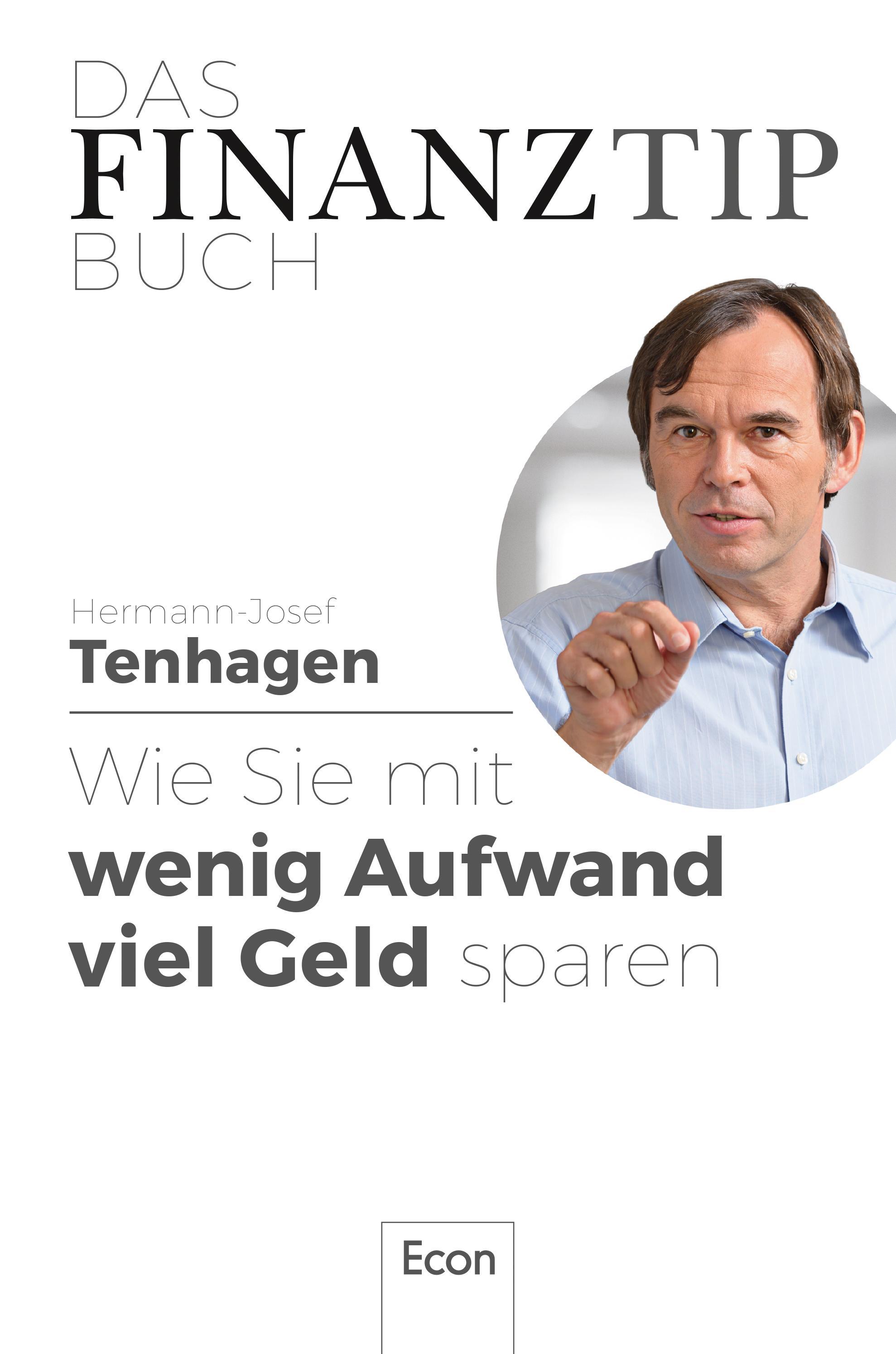 """Hermann-Josef Tenhagen """"Das Finanztip-Buch: Wie Sie mit wenig Aufwand viel Geld sparen"""""""