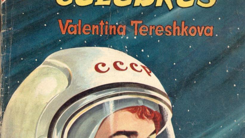 Walentina Tereschkowa: Ein Sowjet-Mädchen, allein im All