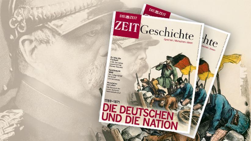 ZEIT-Geschichte: Die Deutschen und die Nation