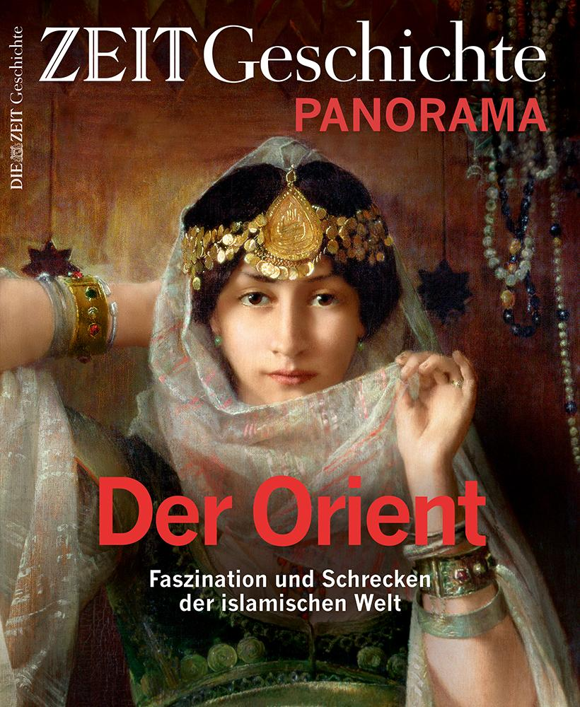 "ZEIT Geschichte Panorama ""Orient"""