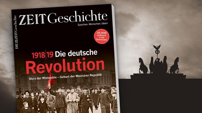 ZEIT Geschichte 6/2018: 1918/19: Die deutsche Revolution