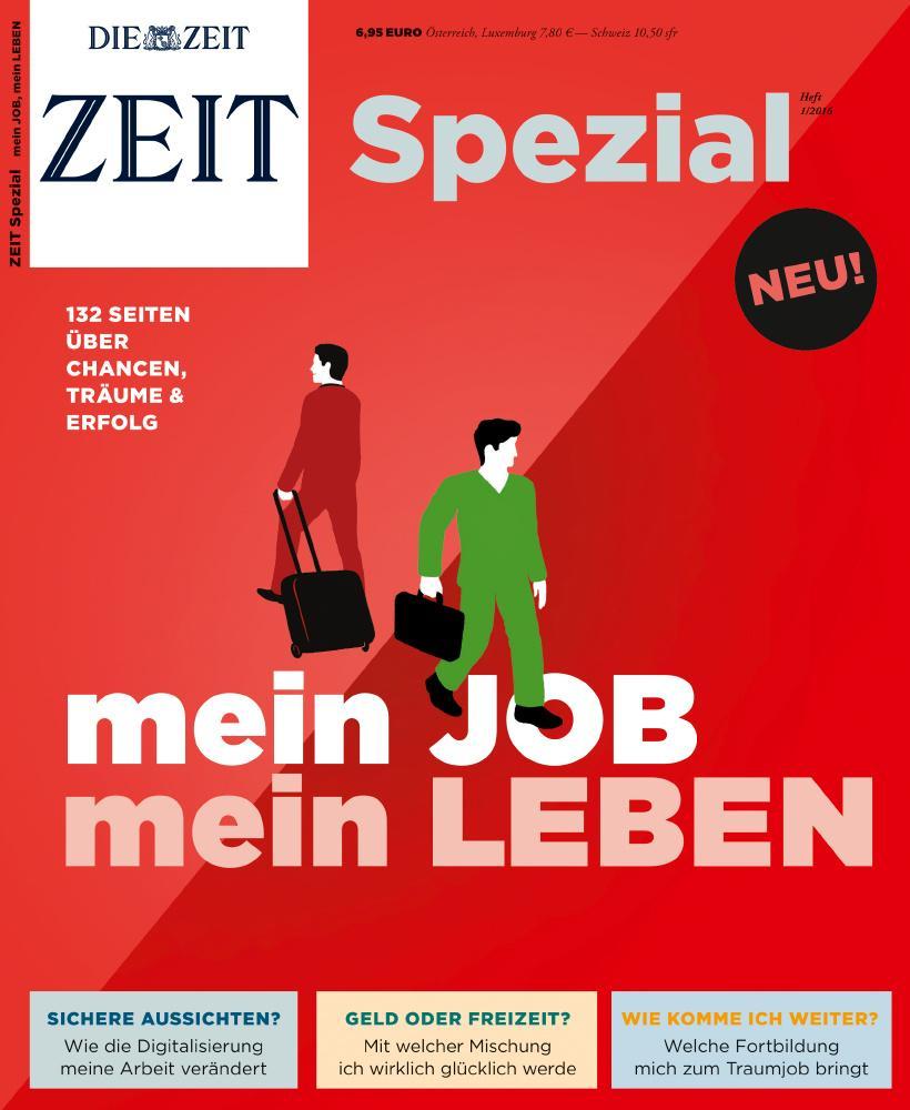 """ZEIT Spezial """"Mein Job, mein Leben"""""""